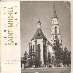 (C5214) L'EGLISE SAINT-MICHEL DE CLUJ DE VIORICA MARICA, BISERICA SFANTUL MIHAIL, EDITURA MERIDIANE, 1967, TEXT IN LIMBA FRANCEZA - Ghid de calatorie