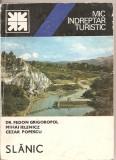 (C5222) MIC INDREPTAR TURISTIC. SLANIC DE FEDON GRIGOROPOL, MIHAI IELENICZ, CEZAR POPESCU, EDITURA SPORT-TURISM, 1983, Alta editura