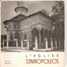 (C5215) L'EGLISE STAVROPOLEOS DE RAZVAN THEODORESCU, BISERICA STAVROPOLEOS, EDITURA MERIDIANE, 1967 - Ghid de calatorie
