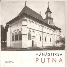 (C5218) MANASTIREA PUTNA DE N. CONSTANTINESCU, EDITURA MERIDIANE, 1967 - Ghid de calatorie