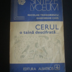 NICOLAE TEODORESCU * GHEORGHE CHIS - CERUL O TAINA DESCIFRATA ...