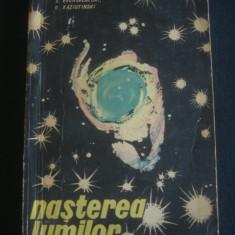 S. VSEHSVEATSKI * V. KAZIUTINSKI - NASTEREA LUMILOR