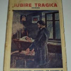 Iubire tragica , Feodor Dostoievski , editura Cultura Romaneasca Dostoevski