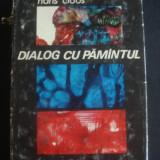 HANS CLOOS - DIALOG CU PAMANTUL - Carte de calatorie