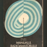 Manualul radioamatorului - Mihai Tonciu, Ion Vidrascu -- 1971