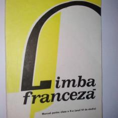 Franceza - manual pentru clasa a X - a /1988 - Curs Limba Franceza