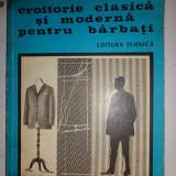 CROITORIE CLASICA SI MODERNA PENTRU BARBATI = SEGHES /COVALCIUC