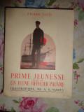 Prime jeunesse suivi de un jeune officier pauvre (ilustratii/ heliogravuri-A.E.Marty)/ an 1937- Pierre Loti