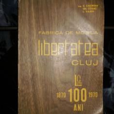 Fabrica de mobila Libertatea Cluj - Carte Editie princeps