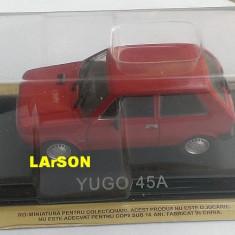 Macheta Yugo 45A 1977 - DeAgostini Masini de Legenda 1/43