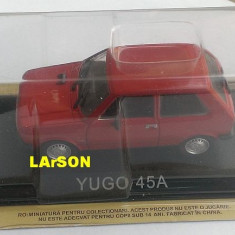 Macheta metal DeAgostini Yugo 45A NOUA + REVISTA Masini de Legenda 69, 1/43 - Macheta auto