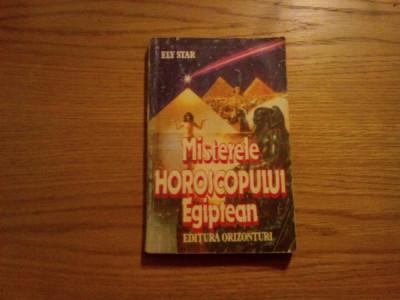 MISTERELE HOROSCOPULUI EGIPTEAN  -- Ely Star  -- 1993, 240 p. foto