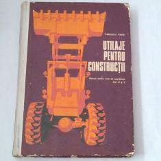 VASILE CEAUSESCU - UTILAJE PENTRU CONSTRUCTII ~ Manual pt.licee de specialitate Anii IV si V ~, Alta editura