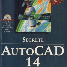 Secrete AutoCAD 14 Bill Burchard, David Pitzer, Francis Soen, TEORA 1998 fara CD - Manual Autocad