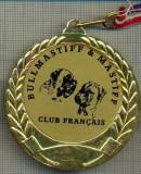 ATAM2001 MEDALIE 02 - TEMA CANINA - CLUB FRANCAIS DU BULLMASTIFF & MASTIFF -FRANTA - panglica tricolorul francez- starea care se vede
