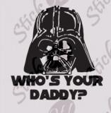 Who`s your Daddy?_Sticker diverse_Auto_Moto_DIV-175-Dimensiune: 35 cm. X 35 cm. - Orice culoare, Orice dimensiune