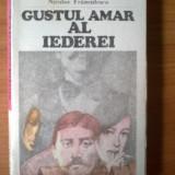W Gustul amar al iederei - Niculae Franculescu - Roman, Anul publicarii: 1982