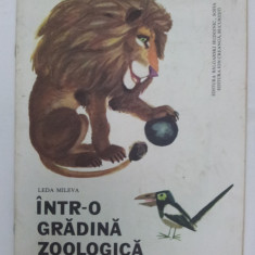 Intr-o grădină zoologică, Leda Mileva/editura Hudojnic, Sofia 1978 - Carte poezie copii