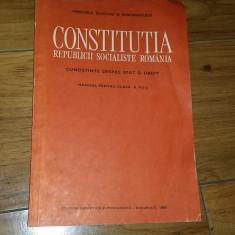 CONSTITUTIA REPUBLICII SOCIALISTE ROAMANIA-MANUAL PENTRU CLASA A VII-CUNOSTINTE DESPRE STAT SI DREPT - Carte Drept constitutional