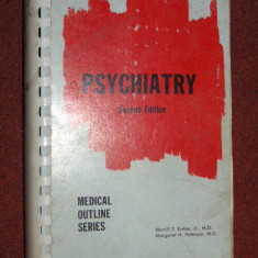 Psihiatrie - Psychiatry - Medical Outline Series - Merrill T. Eaton - Carte Psihiatrie