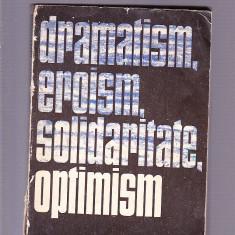 DRAMATISM EROISM SOLIDARITATE OPTIMISM - Enciclopedie