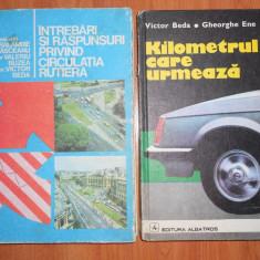 Lot 2 Carti vechi Auto: Intrebari si raspunsuri privind circulatia rutiera, Kilometrul care urmeaza (Carte veche masini vechi, epoca comunista) - Carti auto