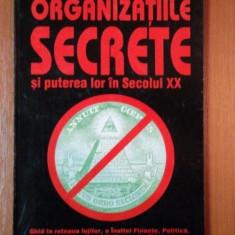ORGANIZATIILE SECRETE SI PUTEREA LOR IN SECOLUL XX de JAN VAN HELSING 1996 - Carte ezoterism