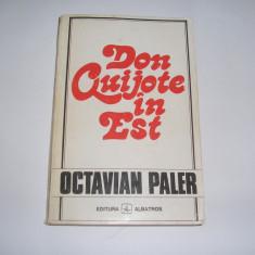 Octavian Paler - Don Quijote in Est,RF6/4