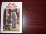 DIVINA  VINDECARE  -  E.G. WHITE  ( stare foarte buna, rara )  *