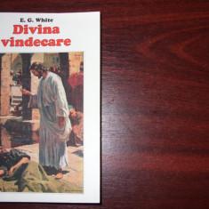 DIVINA  VINDECARE  -  E.G. WHITE  ( stare foarte buna, rara )  *, Alta editura