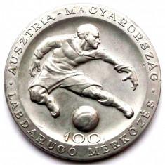 MEDALIE UNGARIA - AUSTRIA Fotbal - BUDAPESTA 1955 - Aluminiu, 60 mm **, Europa