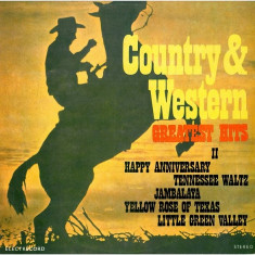 Unknown Artist - Country & Western Greatest Hits II / 2 (Vinyl) - Muzica Country electrecord, VINIL