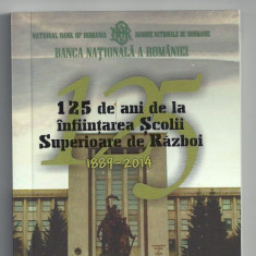 ROMANIA 10 LEI 2014, 125 - inf Scolii Superioare Razboi, Ag, PROOF Certif BNR - Moneda Romania