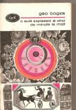 (C5337) O SUTA SAPTEZECI SI CINCI DE MINUTE DE GEO BOGZA, EDITURA PENTRU LITERATURA, 1968