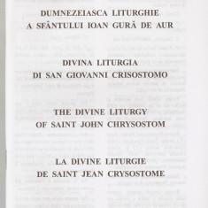 LITURGHIA SF. IOAN GURA DE AUR - IN 4 LIMBI {BISERICA GRECO CATOLICA}, Alta editura