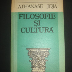 ATHANASE JOJA - FILOSOFIE SI CULTURA