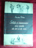 Ioachim Botez - Schite si Insemnari din Scoala de ieri si de azi - Prima Ed. 1953,ilustratii