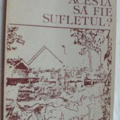 CONSTANTIN PREDA - OARE ACESTA SA FIE SUFLETUL? (VERSURI, editia princeps - 1990) [cuvant pe coperta IV de MIRCEA DINESCU] - Carte poezie
