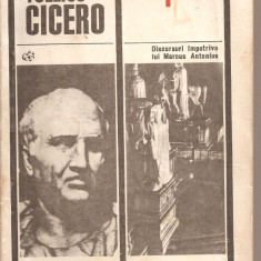 (C5304) FILIPICE. DISCURSURI IMPOTRIVA LUI MARCUS ANTONIUS DE MARCUS TULLIUS CICERO, ELU, 1968, TRADUCERE DE DUMITRU CRACIUN, Alta editura