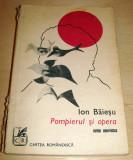 POMPIERUL SI OPERA - Ion Baiesu, Alta editura, 1976