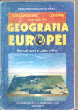 (C5275) GEOGRAFIA EUROPEI. MANUAL PENTRU CLASA A VI-A DE VIORELA ANASTASIU, ION MARIN SI DAN DUMITRU, EDP, 1998, Alta editura