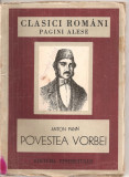 (C5303) POVESTEA VORBEI DE ANTON PANN, EDITURA TINERETULUI, 1950, Alta editura