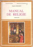 (C5270) MANUAL DE RELIGIE CLASA A III-A DE PREOT DR. IOAN SAUCA, EDITURA INSTITUTULUI BIBLIC SI DE MISIUNE A BISERICII ORTODOXE ROMANE, 1994, Alta editura