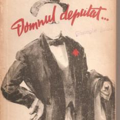 (C5294) DOMNUL DEPUTAT DE V. DEMETRIUS, ESPLA, 1957 - Roman