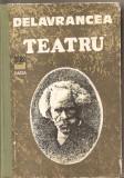 (C5283) TEATRU DE BARBU DELAVRANCEA, EDITURA DACIA, 1982, APUS DE SOARE, VIFORUL, LUCEAFARUL, HAGI TUDOSE