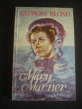 GEORGES BLOND - MARY MARNER