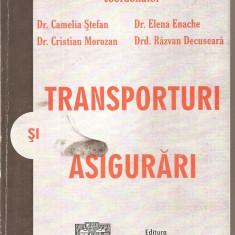 (C5278) TRANSPORTURI SI ASIGURARI DE SORIN ENACHE, EDITURA INDEPENDENTA ECONOMICA, 2003
