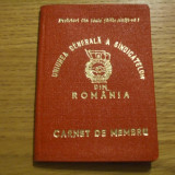 CARNET DE MEMBRU -- Uniunea Generala a Sindicatelor -- 1981 - Pasaport/Document, Romania de la 1950