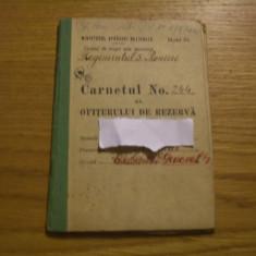 CARNETUL OFITERULUI DE REZERVA -- Ministerul Apararei Nationale * Regimentul 5 Pionieri -- 1913 / 1947 - Pasaport/Document, Romania 1900 - 1950