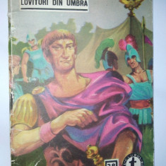 Clubul temerarilor - Nr. 38 Lovituri din umbra - Ion Topolog Paul Antim, Alta editura